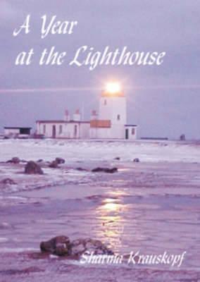 A Year at the Lighthouse - Krauskopf, Sharma