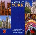 A Year at York - David Pipe (organ); York Minster Choir (choir, chorus)