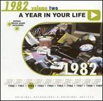 A Year in Your Life: 1982, Vol. 2