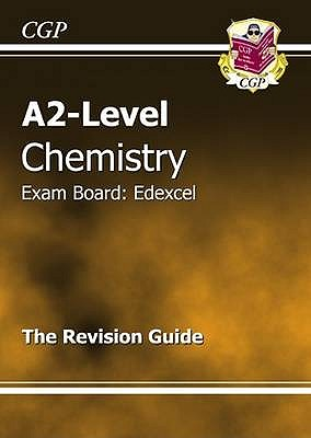 A2-Level Chemistry Edexcel Complete Revision & Practice - CGP Books (Editor)