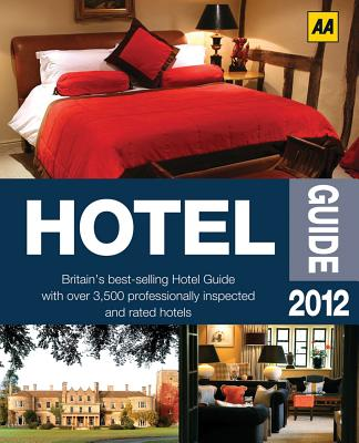 AA Hotel Guide - AA Publishing (Creator)