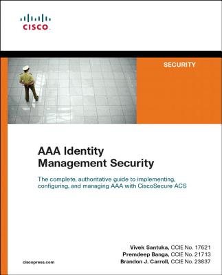 AAA Identity Management Security - Santuka, Vivek