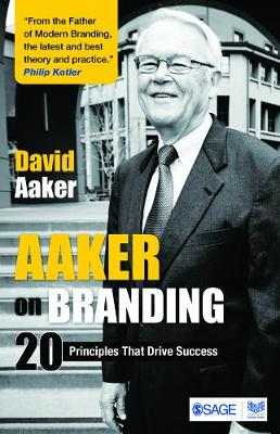 Aaker on Branding: 20 Principles That Drive Success - Aaker, David