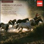 Aaron Copland: Billy the Kid; Rodeo; In the Beginning