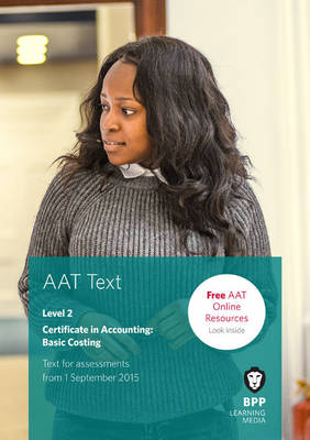 AAT Basic Costing: Study Text - BPP Learning Media
