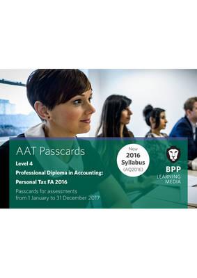 AAT Personal Tax AQ2016 FA2016: Passcard - BPP Learning Media