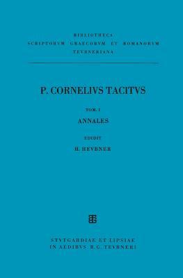 AB Excessu Divi Augusti (Annales) - Tacitus, P Cornelius, and Heubner, Heinrich (Editor)