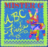 ABC Fiesta - Mister G