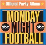 ABC Monday Night Football: Official Party Album