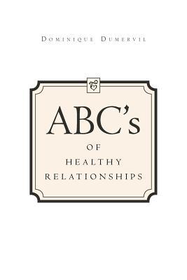 ABCs of Healthy Relationships - Dumervil, Dominique