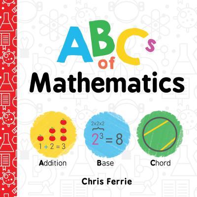 ABCs of Mathematics - Ferrie, Chris
