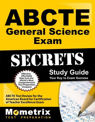 ABCTE General Science Exam Secrets, Study Guide: ABCTE Test Review for the American Board for Certification of Teacher Excellence Exam - Mometrix Media (Creator)