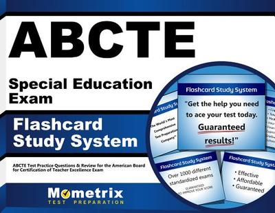 Abcte Special Education Exam Flashcard Study System: Abcte Test Practice Questions & Review for the American Board for Certification of Teacher Excellence Exam - Editor-Abcte Exam Secrets