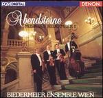Abendsterne: Musik des Biedermeier II
