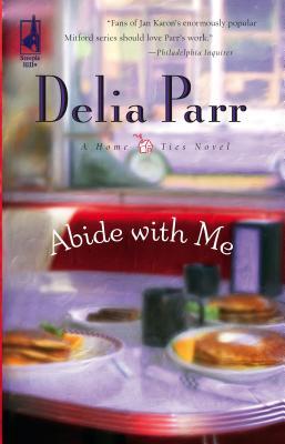 Abide with Me - Parr, Delia