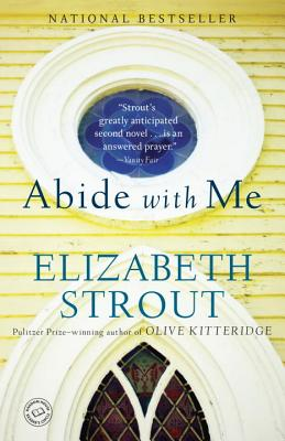 Abide with Me - Strout, Elizabeth