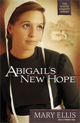 Abigail's New Hope - Ellis, Mary
