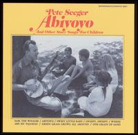 Abiyoyo and Other Story Songs for Children - Pete Seeger