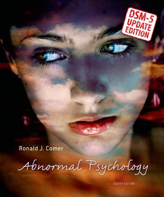 Abnormal Psychology--Dsm-5 Update - Comer, Ronald J, PH.D.