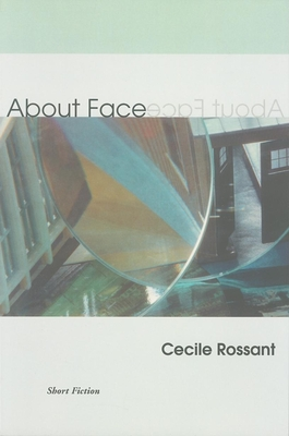 About Face - Rossant, Cecile