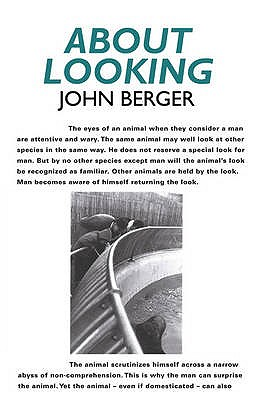 About Looking - Berger, John