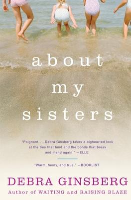 About My Sisters - Ginsberg, Debra