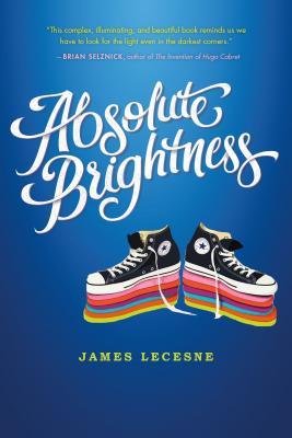 Absolute Brightness - Lecesne, James
