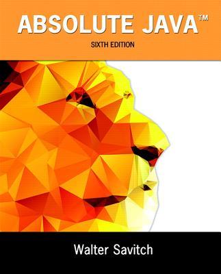 Absolute Java - Savitch, Walter J., and Mock, Kenrick