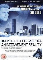 Absolute Zero: An Inconvenient Reality
