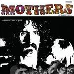 Absolutely Free - Frank Zappa/The Mothers of Invention