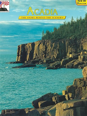 Acadia - Clark, Bill, and Conner, Maryellen (Editor), and DenDooven, K C (Designer)