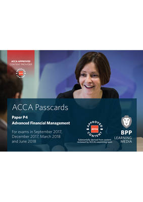 Acca P4 Advanced Financial Management: Passcards - BPP Learning Media
