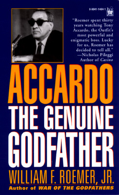 Accardo: The Genuine Godfather - Foemer, William F, and Roemer, William F