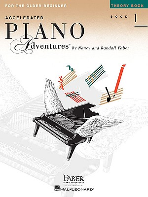 Accelerated Piano Adventures for the Older Beginner - Theory Book 1 - Faber, Nancy (Compiled by), and Faber, Randall (Compiled by)