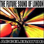 Accelerator [25th Anniversary Edition]