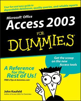 Access 2003 for Dummies - Kaufeld, John