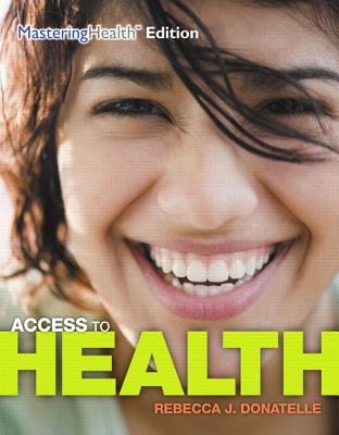 Access to Health - Ketcham, Patricia, and Donatelle, Rebecca J.