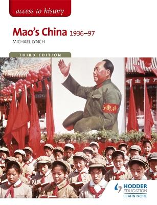 Access to History: Mao's China 1936-97 Third Edition - Lynch, Michael