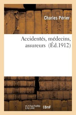 Accidentes, Medecins, Assureurs - Perier-C