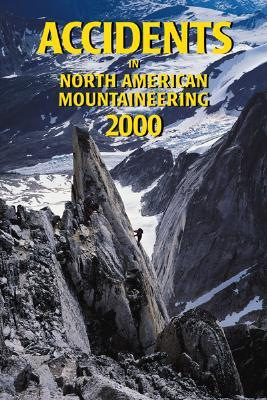Accidents in North American Mountaineering - Williamson, Jed (Editor)
