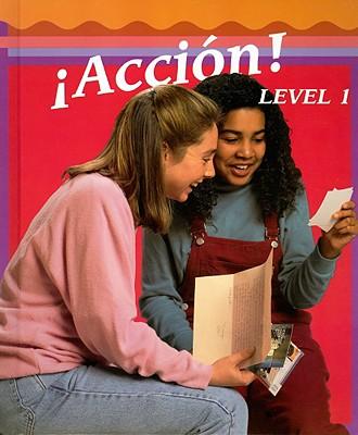 Accion! Level 1 - Galloway, Vicki, and Joba, Dorothy, and Labarca, Angela