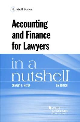 Accounting and Finance for Lawyers in a Nutshell - Meyer, Charles