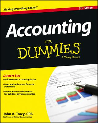 Accounting for Dummies - Tracy, John A