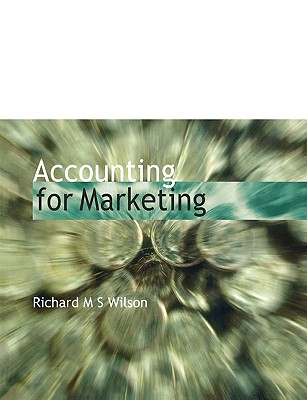 Accounting Marketing - Wilson, Richard M S, and Wilson R M S