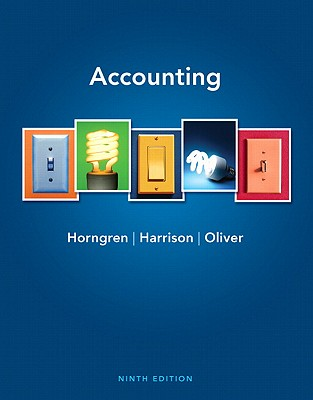 Accounting - Horngren, Charles T., and Harrison, Walter T., Jr., and Oliver, M. Suzanne