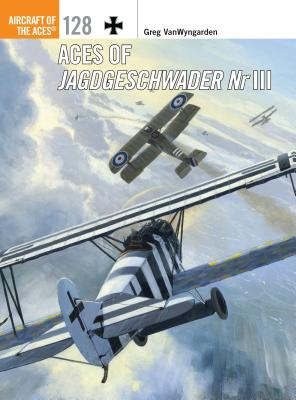 Aces of Jagdgeschwader NR III - VanWyngarden, Greg