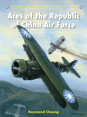 Aces of the Republic of China Air Force - Cheung, Raymond