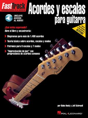 Acordes y Escalas Para Guitarra - Schroedl, Jeff, and Neely, Blake
