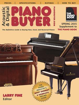 Acoustic & Digital Piano Buyer: Supplement to the Piano Book - Fine, Larry