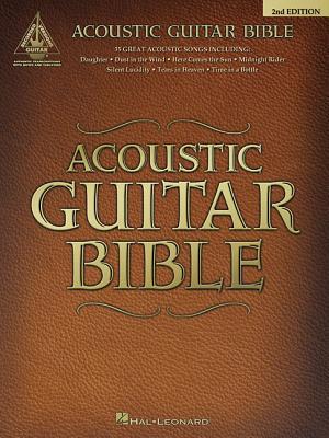 Acoustic Guitar Bible: Guitar Recorded Versions - Hal Leonard Corp